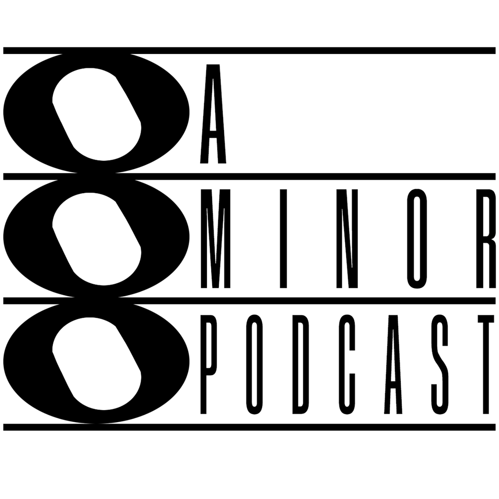 A Minor Podcast